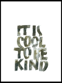 Print - It´s cool to be kind